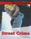 Street Crime - Peggy J. Parks