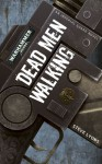 Dead Men Walking - Steve Lyons