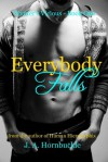 Everybody Falls (Wynter's Vicious) - J.A. Hornbuckle
