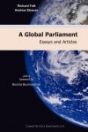 A Global Parliament: Essays and Articles - Richard A. Falk, Andrew Strauss