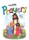 My Little Prayers - Stephanie Britt