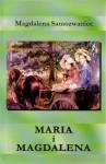 Maria i Magdalena - Magdalena Samozwaniec
