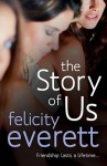 The Story of Us - Felicity Everett