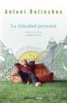La Felicidad Personal - Antoni Bolinches