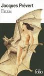 Fatras and Cinquante-Sept Images Composees Par L'Auteur - Jacques Prévert