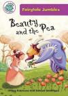 Beauty and the Pea (Tadpoles: Fairytale Jumbles) - Hilary Robinson, Simona Sanfilippo