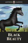 Black Beauty. Based on the Novel by Anna Sewell - Anna Sewell
