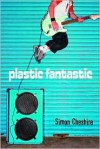 Plastic Fantastic - Simon Cheshire