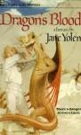 Dragon's Blood (Pit Dragons, Book 1) - Jane Yolen