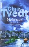 Niedertracht: Ein Fall Für Mikael Brenne ; Kriminalroman - Chris Tvedt, Frank Zuber
