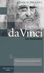 Leonardo da Vinci (Wielkie biografie, #5) - Charles Nicholl, Małgorzata Grabowska, Andrzej Grabowski