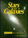 Stars and Galaxies: Astronomy's Guide to Observing the Cosmos - David J. Eicher