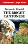 The Deadly Eurasian - Alexander Cordell