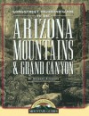 Highroad Guide to the Arizona Mountains & Grand Canyon - Wilderness Press