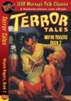 Terror Tales Wayne Rogers, Book 2 - Wayne Rogers, RadioArchives.com, Will Murray