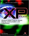 The XP Files: Windows Hidden Tools for Secure Sharing, Communication, and Collaboration - Guy Hart-Davis