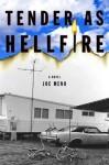 Tender as Hellfire: A Novel - Joe Meno