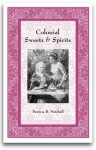 Colonial Sweets and Spirits - Patricia B. Mitchell