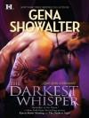 The Darkest Whisper (Lords of the Underworld) - Gena Showalter