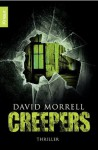 Creepers: Thriller (German Edition) - David Morrell, Christine Gaspard