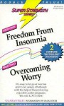 Freedom from Insomnia + Overcoming Worry - Bob Griswold