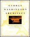 George Washington, Architect - Allan Greenberg
