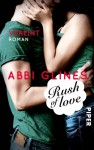 Rush of Love: Vereint - Abbi Glines, Heidi Lichtblau