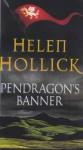 Pendragon's Banner - Helen Hollick