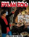 Dylan Dog n. 189: Il prezzo della morte - Tiziano Sclavi, Paola Barbato, Giovanni Freghieri, Angelo Stano