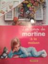 Les Amis de Martine à la maison - Marcel Marlier