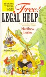 Free! Legal Help: Swing the Scales of Justice in Your Favor!! - Matthew Lesko, Andrew Naprawa