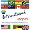 International Recipes - Grace Bridges, Narelle Atkins, Marion Ueckermann, Sandra Orchard, Marcia Lee Laycock, Alice Valdal, Jo-Anne Berthelsen, Lisa Harris, Donna Fletcher Crow, Valerie Comer, Jeanette Windle, Jennifer Kelly, LeAnne Hardy, Ruth Ann Dell, Shirley Corder, Rita Stella Galieh, Dale