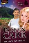 Słońce po burzy - Robyn Carr