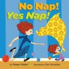 No Nap! Yes Nap! - Margie Palatini