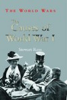 The Causes of World War I - Stewart Ross