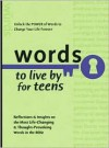 Words to Live By for Teens (Words to Live by) - Baker Publishing Group