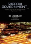 Shadow Government: Surveillance, Secret Wars, and a Global Security State in a Single Superpower World - Tom Engelhardt, Greenwald Glenn