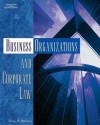 Business Organizations and Corporate Law - Neal R. Bevans