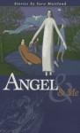 Angel and Me - Sara Maitland