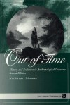 Out of Time: History and Evolution in Anthropological Discourse - Nicholas Thomas