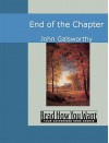 End of the Chapter - John Galsworthy