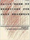 Daily Warm-Up Exercises for Jazz Ensemble: 2nd Trumpet, Volume II - Mike Lewis, Jack Bullock
