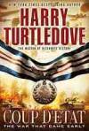Coup d'Etat - Harry Turtledove