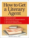 How to Get a Literary Agent - Michael Larsen