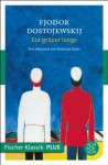 Ein grüner Junge: Roman (Fischer Klassik PLUS) (German Edition) - Fyodor Dostoyevsky, Swetlana Geier