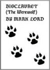 Bisclavret (The Werewolf) - Mark Lord