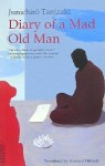 Diary of a Mad Old Man - Jun'ichirō Tanizaki, Howard Hibbett
