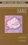 SARS (Deadly Diseases and Epidemics) - Joaquima Serradell, David Heymann
