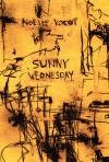 Sunny Wednesday - Noelle Kocot