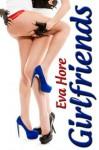 Girlfriends - Eva Hore